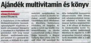 Ajándék multivitamin és könyv, Délvilág,2012.12.22.